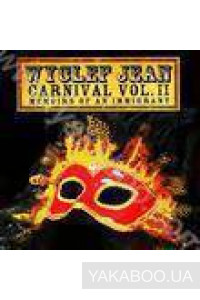 Фото - Wyclef Jean: Carnival vol.II. Memoirs of An Immigrant