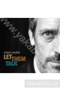Фото - Hugh Laurie (Dr. House): Let Them Talk (Import)