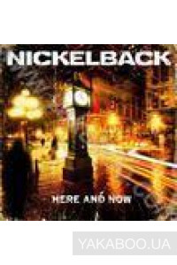 Фото - Nickelback: Here and Now