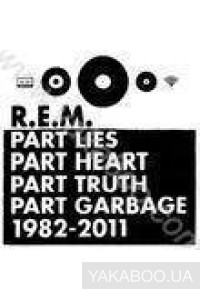 Фото - R.E.M.: Part Lies, Part Heart, Part Truth, Part Garbage 1982-2011