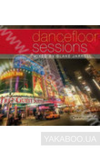 Фото - Dancefloor Sessions. Mixed by Blake Jarrell