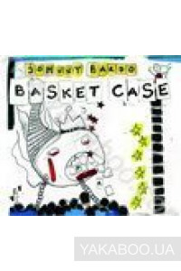 Фото - Johnny Bardo: Basket Case