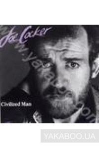 Фото - Joe Cocker: Civilized Man