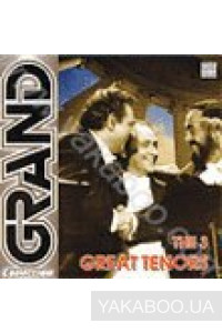 Фото - Сборник: The 3 Great Tenors (Grand Collection)