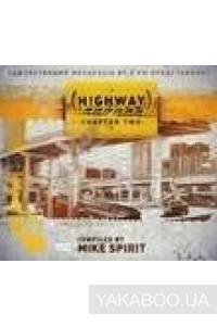 Фото - Mike Spirit: (Highway) Chapter Two
