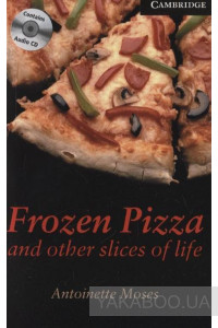 Фото - Frozen Pizza and other slices of life. Level 6 (+ 3 CD-ROM)