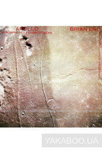 Фото - Brian Eno: Apollo: Atmospheres and Soundtracks (Import)