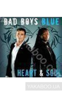 Фото - Bad Boys Blue: Heart & Soul