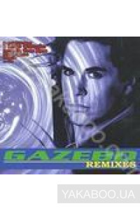 Фото - Gazebo: Remixes
