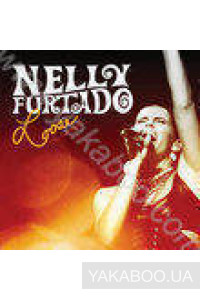 Фото - Nelly Furtado: Loose. The Concert