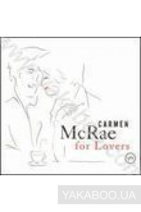 Фото - Carmen McRae: For Lovers
