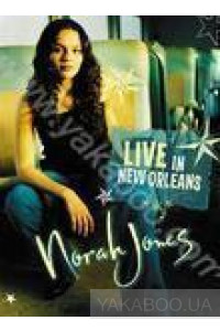 Фото - Norah Jones: Live in New Orleans (DVD)
