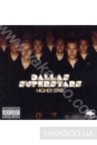 Фото - Dallas Superstars: Higher State