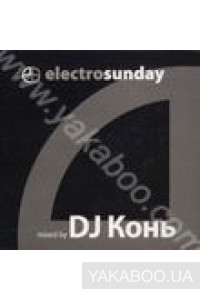 Фото - Electro Sunday. Mixed by DJ Kon'