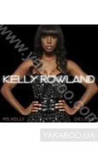 Фото - Kelly Rowland: Ms. Kelly. Deluxe Edition