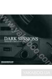 Фото - Dark Sessions. Mixed by Chris Hampshire