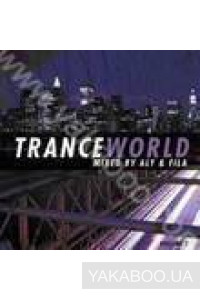 Фото - Сборник: Trance World. Mixed by Aly & Fila