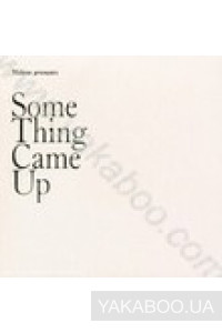 Фото - Mekon Present: Some Thing Came Up