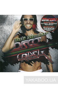 Фото - Bob Sinclar: Disco Crash