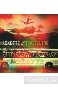 Фото - Roxette: Travelling