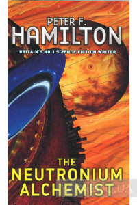 Фото - The Neutronium Alchemist: Night's Dawn Trilogy, Book 2