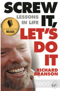 Фото - Screw It, Let's Do It: Lessons In Life (Quick Reads S.)