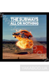 Фото - The Subways: All or Nothing