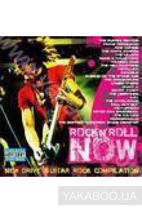 Фото - Сборник: Rock&Roll Now. New Drive Guitar Rock Compilation