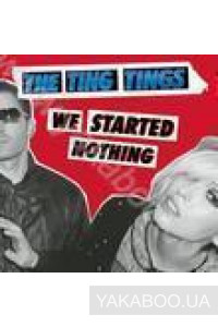 Фото - The Ting Tings: We Started Nothing