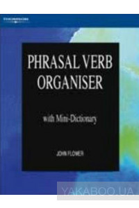 Фото - Phrasal Verb Organiser with Mini-Dictionary