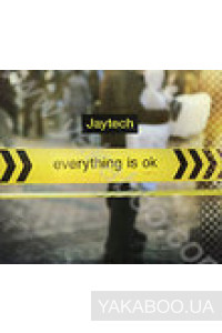 Фото - Jaytech: Everything Is Ok
