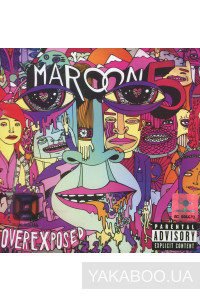 Фото - Maroon 5: Overexposed