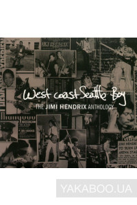 Фото - Jimi Hendrix: West Coast Seattle Boy. The Jimi Hendrix Anthology