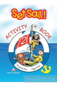 Фото - Set Sail! 2. Activity Book