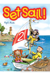 Фото - Set Sail! 2. Pupil's Book