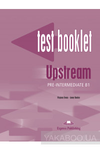 Фото - Upstream Pre-Intermediate B1. Test Booklet with Key