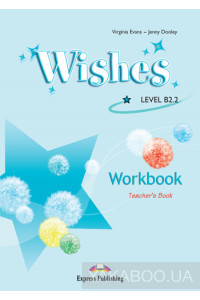 Фото - Wishes B2.2. Workbook (Teacher's Book)