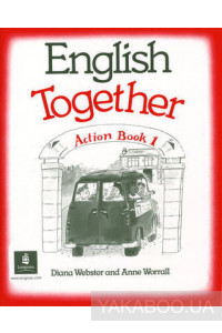 Фото - English Together. Action Book 1