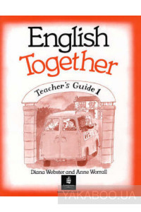 Фото - English Together 1. Teacher's Book