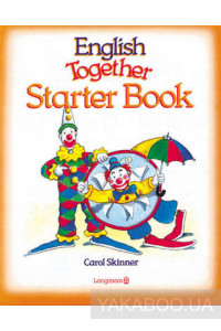 Фото - English Together. Starter Book