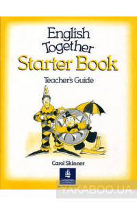 Фото - English Together. Starter Book. Teacher's Book