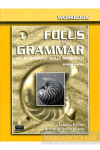 Фото - Focus on Grammar 1. Workbook
