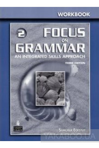 Фото - Focus on Grammar 2. Workbook