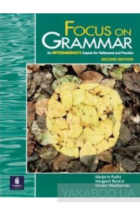 Фото - Focus on Grammar. Intermediate Level. Student Book