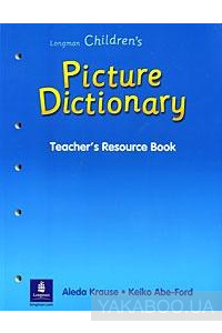 Фото - Longman Children's Picture Dictionary. Teacher's Resource Book