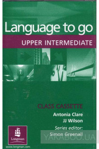 Фото - Language to go Upper Intermediate Class Audio Cassettes
