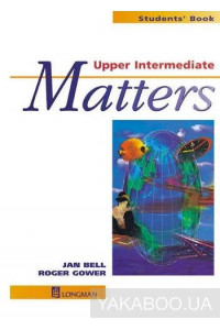 Фото - Upper Intermediate Matters. Students' Book