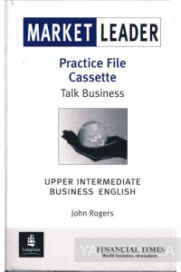Фото - Market Leader Upper Intermediate Practice File Audio Cassette