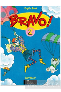 Фото - Bravo! 2. Pupil's Book