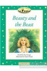 Фото - Classic Tales Elementary 3. Beauty and the Beast